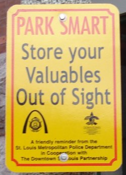 Park Smart - Store your Valuables Out of Sight sign in downtown St. Louis
